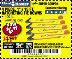 "Harbor Freight Coupon 4 PIECE 1"" X 15 FT. RATCHETING TIE DOWNS Lot No. 90984/60405/61524/62322/63056/63057/63150 Expired: 11/3/18 - $6.99"