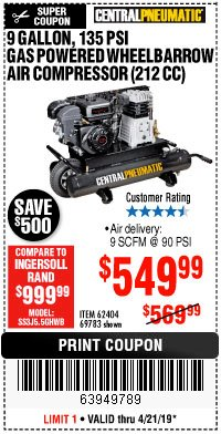Harbor Freight Coupon 7 HP, 9 GALLON, 135 PSI GAS POWERED WHEELBARROW AIR COMPRESSOR (212 CC) Lot No. 62404/69783 Expired: 4/21/19 - $549.99