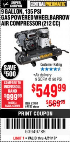 Harbor Freight Coupon 7 HP, 9 GALLON, 135 PSI GAS POWERED WHEELBARROW AIR COMPRESSOR (212 CC) Lot No. 62404/69783 Expired: 4/22/19 - $549.99
