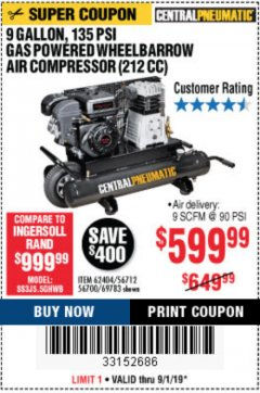 Harbor Freight Coupon 7 HP, 9 GALLON, 135 PSI GAS POWERED WHEELBARROW AIR COMPRESSOR (212 CC) Lot No. 62404/69783 Expired: 9/1/19 - $599.99