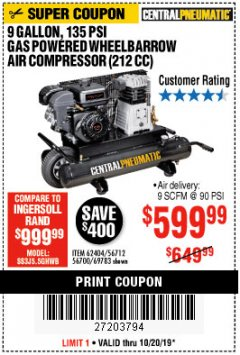Harbor Freight Coupon 7 HP, 9 GALLON, 135 PSI GAS POWERED WHEELBARROW AIR COMPRESSOR (212 CC) Lot No. 62404/69783 Valid Thru: 10/20/19 - $599.99