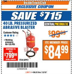 Harbor Freight ITC Coupon 40 LB. PRESSURIZED ABRASIVE BLASTER Lot No. 34202/68992 Expired: 7/3/18 - $84.99