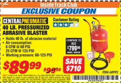 Harbor Freight ITC Coupon 40 LB. PRESSURIZED ABRASIVE BLASTER Lot No. 34202/68992 Dates Valid: 12/31/69 - 10/31/18 - $89.99