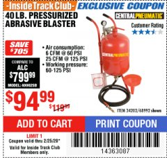 Harbor Freight ITC Coupon 40 LB. PRESSURIZED ABRASIVE BLASTER Lot No. 34202/68992 Expired: 2/25/20 - $94.99
