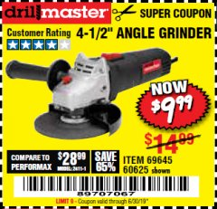 "Harbor Freight Coupon DRILLMASTER 4-1/2"" ANGLE GRINDER Lot No. 95578/69645/60625 Expired: 6/30/19 - $9.99"