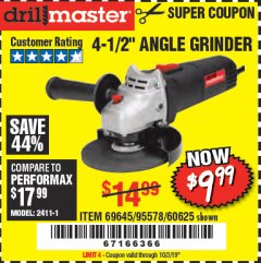 "Harbor Freight Coupon DRILLMASTER 4-1/2"" ANGLE GRINDER Lot No. 95578/69645/60625 Expired: 10/3/19 - $9.99"