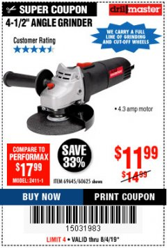 "Harbor Freight Coupon DRILLMASTER 4-1/2"" ANGLE GRINDER Lot No. 95578/69645/60625 Expired: 8/4/19 - $11.99"
