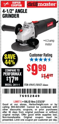 "Harbor Freight Coupon DRILLMASTER 4-1/2"" ANGLE GRINDER Lot No. 95578/69645/60625 Expired: 2/23/20 - $9.99"