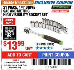 "Harbor Freight ITC Coupon 21 PIECE HIGH VISIBILITY 1/4"" DRIVE SAE/METRIC SOCKET SET Lot No. 62303/67905 Expired: 2/4/20 - $13.99"
