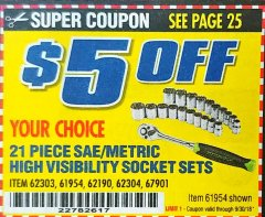 "Harbor Freight Coupon 21 PIECE HIGH VISIBILITY 1/4"" DRIVE SAE/METRIC SOCKET SET Lot No. 62303/67905 Expired: 9/30/18 - $0"