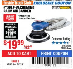 "Harbor Freight ITC Coupon 6"" SELF-VACUUMING AIR PALM SANDER Lot No. 60628/98895 Expired: 5/7/19 - $19.99"