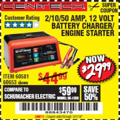 Harbor Freight Coupon 12 VOLT, 2/10/50 AMP BATTERY CHARGER/ENGINE STARTER Lot No. 66783/60581/60653/62334 Expired: 12/1/18 - $29.99