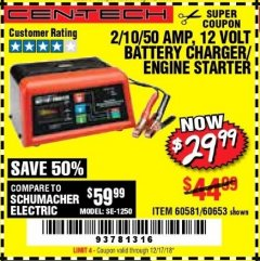 Harbor Freight Coupon 12 VOLT, 2/10/50 AMP BATTERY CHARGER/ENGINE STARTER Lot No. 66783/60581/60653/62334 Expired: 12/17/18 - $29.99