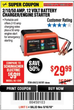 Harbor Freight Coupon 12 VOLT, 2/10/50 AMP BATTERY CHARGER/ENGINE STARTER Lot No. 66783/60581/60653/62334 Expired: 9/16/18 - $29.99