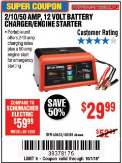 Harbor Freight Coupon 12 VOLT, 2/10/50 AMP BATTERY CHARGER/ENGINE STARTER Lot No. 66783/60581/60653/62334 Expired: 10/7/18 - $29.99