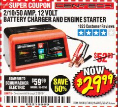 Harbor Freight Coupon 12 VOLT, 2/10/50 AMP BATTERY CHARGER/ENGINE STARTER Lot No. 66783/60581/60653/62334 Valid Thru: 2/28/19 - $29.99