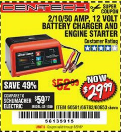 Harbor Freight Coupon 12 VOLT, 2/10/50 AMP BATTERY CHARGER/ENGINE STARTER Lot No. 66783/60581/60653/62334 Expired: 8/5/19 - $29.99