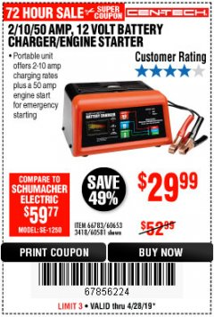 Harbor Freight Coupon 12 VOLT, 2/10/50 AMP BATTERY CHARGER/ENGINE STARTER Lot No. 66783/60581/60653/62334 Expired: 4/28/19 - $29.99