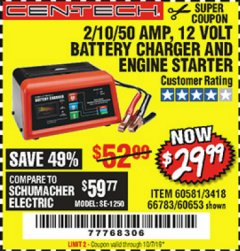 Harbor Freight Coupon 12 VOLT, 2/10/50 AMP BATTERY CHARGER/ENGINE STARTER Lot No. 66783/60581/60653/62334 Valid Thru: 10/1/19 - $29.99