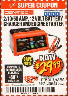 Harbor Freight Coupon 12 VOLT, 2/10/50 AMP BATTERY CHARGER/ENGINE STARTER Lot No. 66783/60581/60653/62334 Expired: 7/31/19 - $29.99