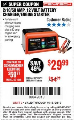 Harbor Freight Coupon 12 VOLT, 2/10/50 AMP BATTERY CHARGER/ENGINE STARTER Lot No. 66783/60581/60653/62334 Valid Thru: 9/15/19 - $29.99