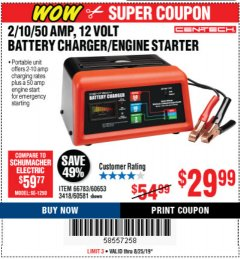 Harbor Freight Coupon 12 VOLT, 2/10/50 AMP BATTERY CHARGER/ENGINE STARTER Lot No. 66783/60581/60653/62334 Valid Thru: 8/25/19 - $29.99