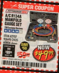 Harbor Freight ITC Coupon A/C R134A MANIFOLD GAUGE SET Lot No. 60806/62707/92649 Expired: 7/31/19 - $49.99