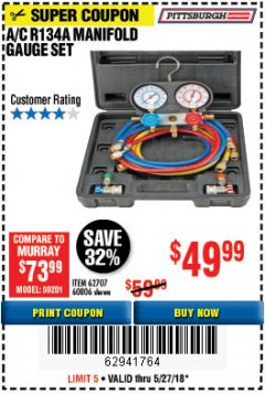 Harbor Freight Coupon A/C R134A MANIFOLD GAUGE SET Lot No. 60806/62707/92649 Expired: 5/27/18 - $49.99