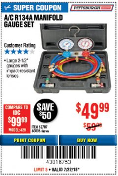 Harbor Freight Coupon A/C R134A MANIFOLD GAUGE SET Lot No. 60806/62707/92649 Expired: 7/22/18 - $49.99