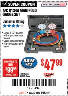 Harbor Freight Coupon A/C R134A MANIFOLD GAUGE SET Lot No. 60806/62707/92649 Expired: 8/26/18 - $47.99