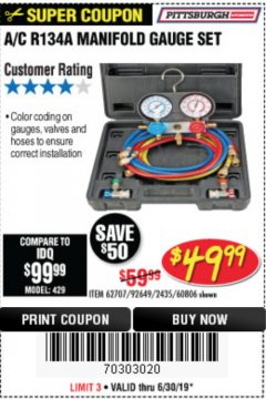 Harbor Freight Coupon A/C R134A MANIFOLD GAUGE SET Lot No. 60806/62707/92649 Expired: 6/30/19 - $49.99