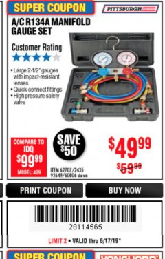 Harbor Freight Coupon A/C R134A MANIFOLD GAUGE SET Lot No. 60806/62707/92649 Expired: 6/17/19 - $49.99