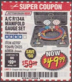 Harbor Freight Coupon A/C R134A MANIFOLD GAUGE SET Lot No. 60806/62707/92649 Expired: 7/31/19 - $49.99