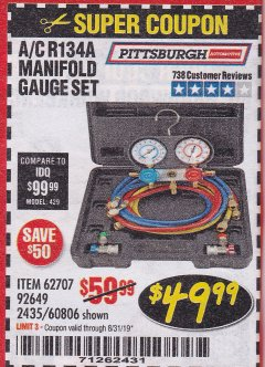 Harbor Freight Coupon A/C R134A MANIFOLD GAUGE SET Lot No. 60806/62707/92649 Expired: 8/31/19 - $49.99