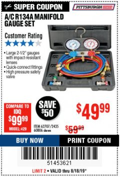Harbor Freight Coupon A/C R134A MANIFOLD GAUGE SET Lot No. 60806/62707/92649 Expired: 8/18/19 - $49.99
