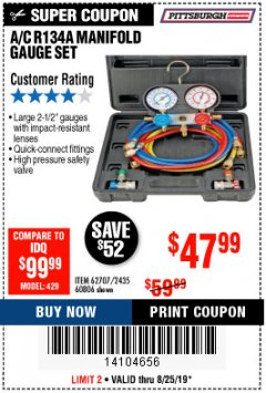 Harbor Freight Coupon A/C R134A MANIFOLD GAUGE SET Lot No. 60806/62707/92649 Expired: 8/25/19 - $47.99
