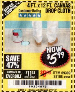 Harbor Freight Coupon 4 FT. x 12 FT. CANVAS DROP CLOTH Lot No. 69309/38108 EXPIRES: 6/23/18 - $5.99