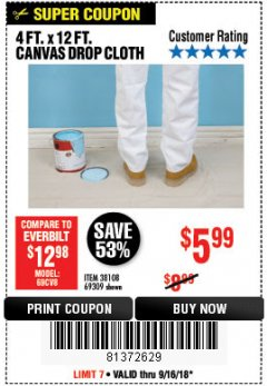Harbor Freight Coupon 4 FT. x 12 FT. CANVAS DROP CLOTH Lot No. 69309/38108 Expired: 9/16/18 - $5.99