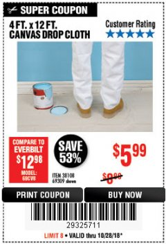 Harbor Freight Coupon 4 FT. x 12 FT. CANVAS DROP CLOTH Lot No. 69309/38108 Expired: 10/28/18 - $5.99