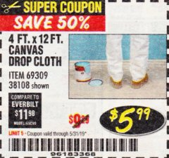 Harbor Freight Coupon 4 FT. x 12 FT. CANVAS DROP CLOTH Lot No. 69309/38108 Expired: 5/31/19 - $5.99