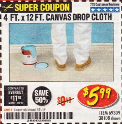 Harbor Freight Coupon 4 FT. x 12 FT. CANVAS DROP CLOTH Lot No. 69309/38108 Expired: 7/31/19 - $5.99