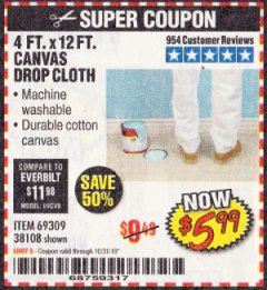 Harbor Freight Coupon 4 FT. x 12 FT. CANVAS DROP CLOTH Lot No. 69309/38108 Expired: 10/31/19 - $5.99