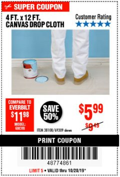 Harbor Freight Coupon 4 FT. x 12 FT. CANVAS DROP CLOTH Lot No. 69309/38108 Expired: 10/20/19 - $5.99