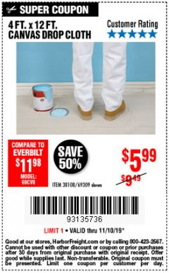 Harbor Freight Coupon 4 FT. x 12 FT. CANVAS DROP CLOTH Lot No. 69309/38108 Expired: 11/10/19 - $5.99