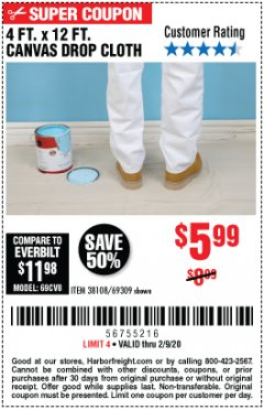 Harbor Freight Coupon 4 FT. x 12 FT. CANVAS DROP CLOTH Lot No. 69309/38108 Expired: 2/9/20 - $5.99
