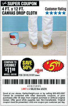 Harbor Freight Coupon 4 FT. x 12 FT. CANVAS DROP CLOTH Lot No. 69309/38108 Valid: 3/11/20 - 4/5/20 - $5.99
