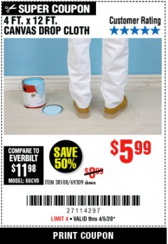 Harbor Freight Coupon 4 FT. x 12 FT. CANVAS DROP CLOTH Lot No. 69309/38108 Valid: 3/24/20 - 4/5/20 - $5.99