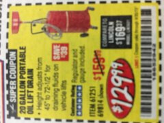 Harbor Freight Coupon 20 GALLON PORTABLE OIL LIFT DRAIN Lot No. 69814/61251/66786 Expired: 8/31/19 - $129.99
