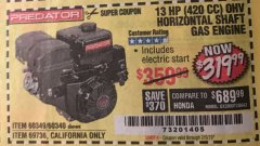 Harbor Freight Coupon 13 HP (420 CC) OHV HORIZONTAL SHAFT GAS ENGINES Lot No. 60349/60340/69736 Valid Thru: 2/5/19 - $319.99