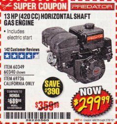 Harbor Freight Coupon 13 HP (420 CC) OHV HORIZONTAL SHAFT GAS ENGINES Lot No. 60349/60340/69736 EXPIRES: 2/28/19 - $299.99